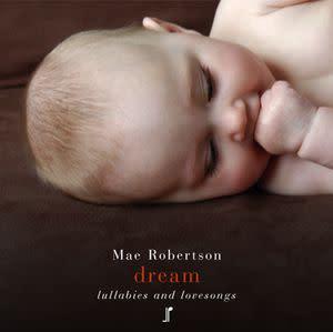 Award-Winning Children's book — Dream:  Lullabies And Lovesongs