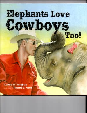 Award-Winning Children's book — Elephants Love Cowboys Too!
