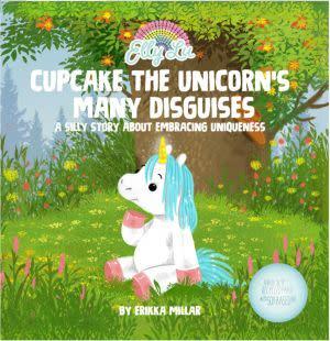 Award-Winning Children's book — Cupcake The Unicorn's Many Disguises
