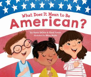 Award-Winning Children's book — What Does It Mean To Be American?