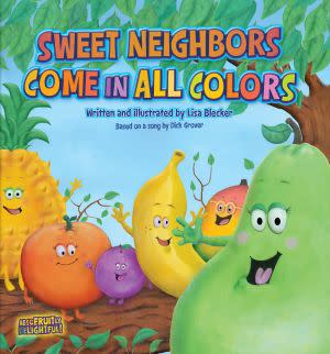 Award-Winning Children's book — Sweet Neighbors Come in All Colors