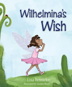 Award-Winning Children's book — Wilhelmina's Wish