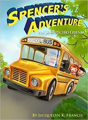 Award-Winning Children's book — Spencer's Adventure: An Unexpected Friend