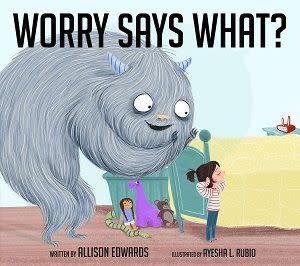 Award-Winning Children's book — Worry Says What?