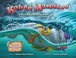 Award-Winning Children's book — Kobee Manatee: A Wild Weather Adventure