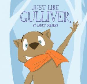 Award-Winning Children's book — JUST LIKE GULLIVER
