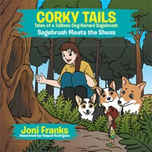 Award-Winning Children's book — CORKY TAILS, TALES OF A TAILLESS DOG NAMED SAGEBRUSH (4 BOOK SERIES)