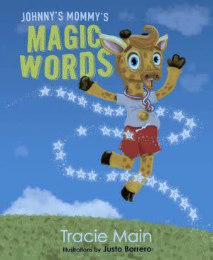 Award-Winning Children's book — Johnny's Mommy's Magic Words