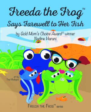 Award-Winning Children's book — Freeda The Frog™ Says Farewell To Her Fish