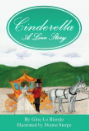 Award-Winning Children's book — Cinderella -- A Love Story