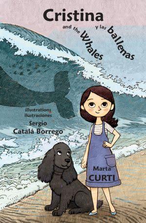 Award-Winning Children's book — Cristina and the Whales * Cristina y las ballenas
