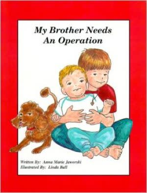 Award-Winning Children's book — My Brother Needs an Operation