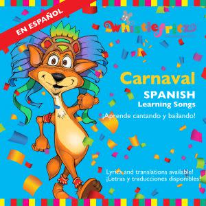 Award-Winning Children's book — CARNAVAL -- Spanish Learning Songs