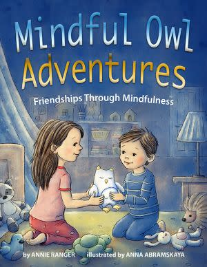 Award-Winning Children's book — Mindful Owl  Adventures - Friendships Through Mindfulness