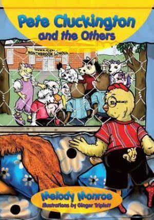 Award-Winning Children's book — Pete Cluckington and the Others
