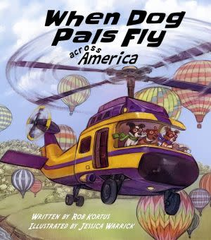 Award-Winning Children's book — When Dog Pals Fly Across America