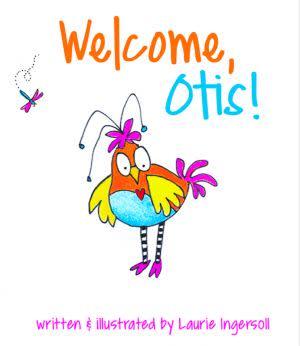 Award-Winning Children's book — Welcome, Otis!