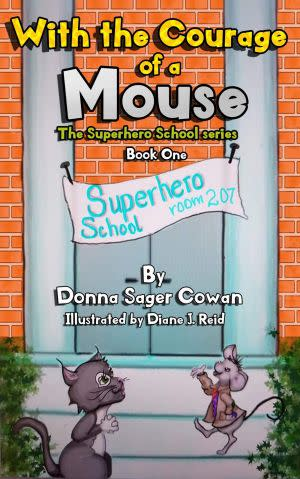 Award-Winning Children's book — With the Courage of a Mouse