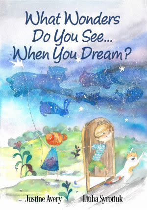 Award-Winning Children's book — What Wonders Do You See... When You Dream?