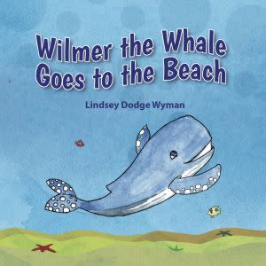 Award-Winning Children's book — Wilmer the Whale Goes to the Beach