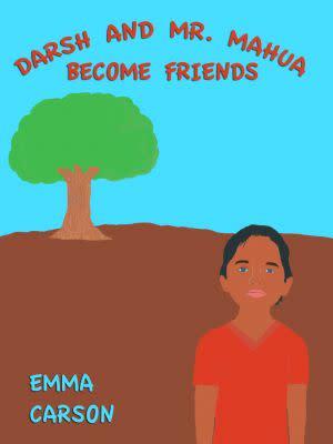 Award-Winning Children's book — Darsh and Mr. Mahua Become Friends
