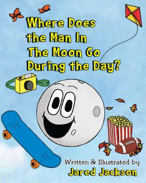 Award-Winning Children's book — Where Does the Man In The Moon Go During the Day?