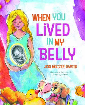 Award-Winning Children's book — When You Lived in My Belly