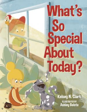 Award-Winning Children's book — What's So Special About Today?