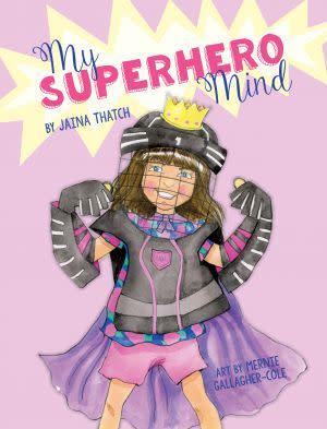 Award-Winning Children's book — My Superhero MInd