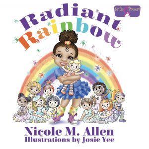 Award-Winning Children's book — Radiant Rainbow
