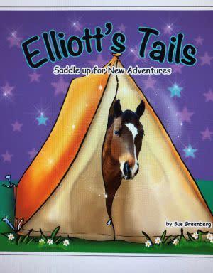 Award-Winning Children's book — Elliott's Tails:  Saddle Up for New Adventures
