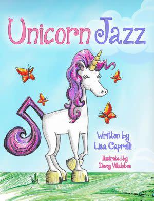 Award-Winning Children's book — UNICORN JAZZ
