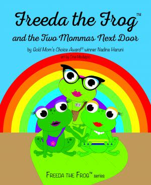 Award-Winning Children's book — Freeda The Frog and The Two Mommas Next Door