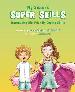 Award-Winning Children's book — My Sister's Super Skills