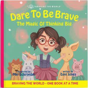 Award-Winning Children's book — Dare To Be Brave