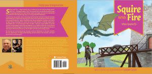 Award-Winning Children's book — Squire With Fire