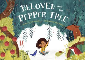 Award-Winning Children's book — Beloved and the Pepper Tree