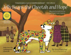 Award-Winning Children's book — Jelly Beans the Cheetah and Hope