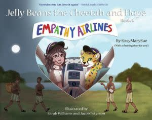 Award-Winning Children's book — EMPATHY AIRLINES: Jelly Beans the Cheetah and Hope, Book 2