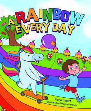 Award-Winning Children's book — A Rainbow Every Day