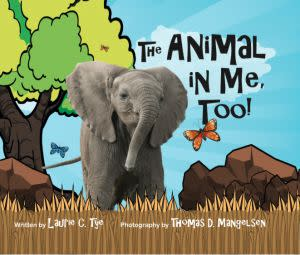 Award-Winning Children's book — The Animal In Me, Too