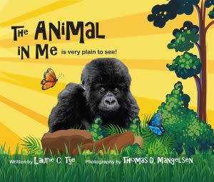 Award-Winning Children's book — The Animal In Me is very plain to see!