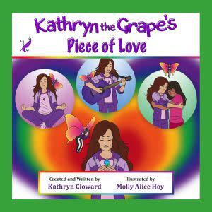 Award-Winning Children's book — Kathryn the Grape's Piece of Love