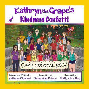 Award-Winning Children's book — Kathryn the Grape's Kindness Confetti