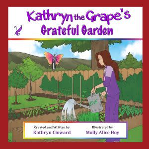 Award-Winning Children's book — Kathryn the Grape's Grateful Garden