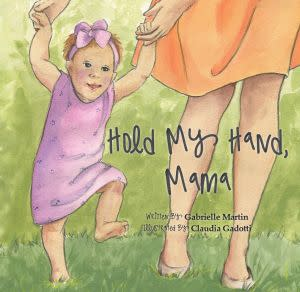 Award-Winning Children's book — Hold My Hand, Mama
