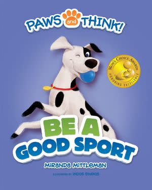 Award-Winning Children's book — PAWS and THINK!® Be A Good Sport