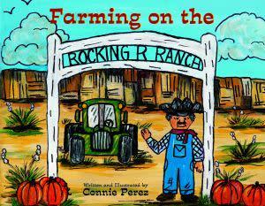Award-Winning Children's book — Farming on the Rocking R Ranch