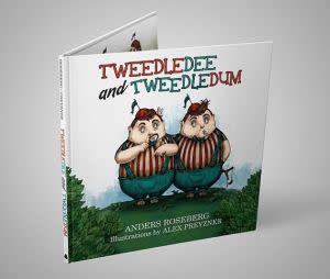 Award-Winning Children's book — Tweedledee and Tweedledum