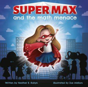 Award-Winning Children's book — Super Max and the Math Menace